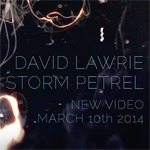 David Lawrie | Storm Petrel Music Video